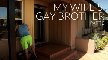 Dante Martin - My Wife's Gay Brother Part 2