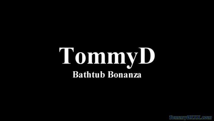 Tommy D in 'Bathtub Bonanza'